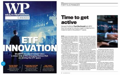 Time To Get Active; Paul MacDonald, Chief investment officer at Harvest Portfolios