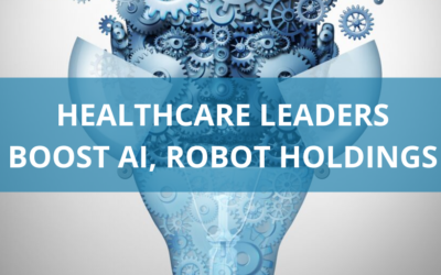 Healthcare leaders boost AI, robot holdings