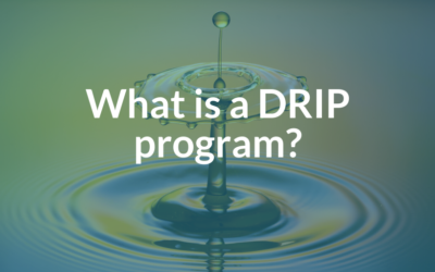 What is a DRIP Program?
