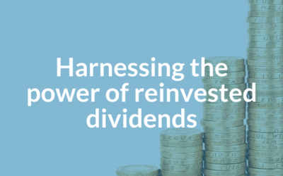 Harnessing the power of reinvested dividends
