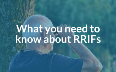 What you need to know about RRIFs