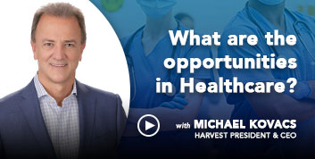 What are the opportunities in Healthcare?