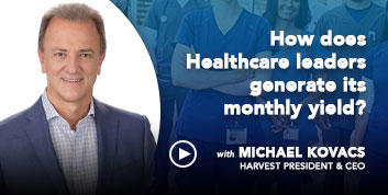 How does Healthcare leaders generate its monthly yield?