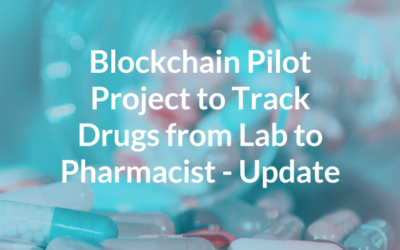 Blockchain Pilot Project To Track Drugs from Lab to Pharmacist