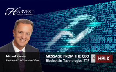 Message from the CEO – Blockchain Technologies ETF (TSX: HBLK)