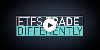 ETF 101 – How ETFs Trade Differently